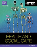 Btec First Health and Social Care 2010 Student Book