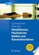 Rehabilitation  Physikalische Medizin und Naturheilverfahren