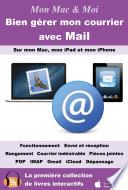 Bien g  rer mon courrier avec Mail