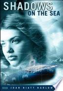 Shadows On The Sea : on the coast of maine, where...