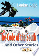 The Code of the South and Other Stories