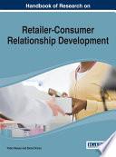 Handbook Of Research On Retailer Consumer Relationship Development