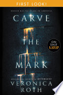Carve the Mark  Free Chapter First Look