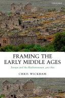 Framing the Early Middle Ages