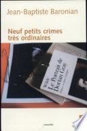Neuf petits crimes très ordinaires