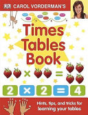 Carol Vorderman s Times Tables Book