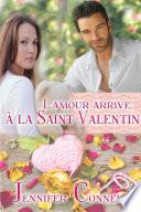 L'amour arrive à la Saint Valentin