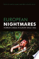 European Nightmares Focusing On European Horror Cinema