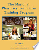 The National Pharmacy Technician Training Program  6th Ed