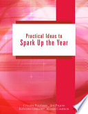 Practical Ideas to Spark Up the Year