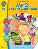 James and the Giant Peach   Literature Kit Gr  3 4