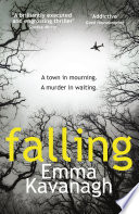 Falling by Emma Kavanagh