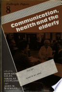 Communication  Health  and the Elderly