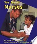 We Need Nurses