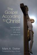 The Gospel According to Christ