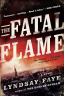 The Fatal Flame : hall leader and an arsonist with...