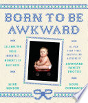 Born to Be Awkward
