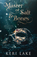 Master of Salt   Bones Book PDF