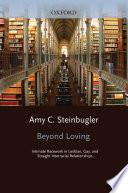Beyond Loving