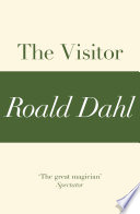 The Visitor  A Roald Dahl Short Story