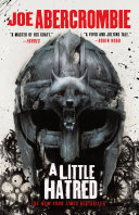 A Little Hatred : first book in a new...