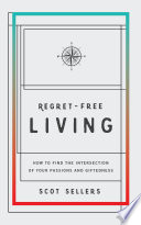 Regret Free Living