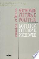 Sociedade, cultura e política