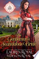 The Gentleman   s Scandalous Bride