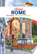 Lonely Planet Pocket Rome : relevant, up-to-date advice on what...