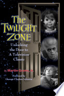 The Twilight Zone Unlocking The Door To A Television Classic