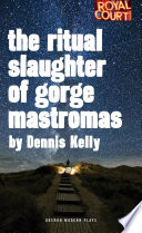 The Ritual Slaughter of Gorge Mastromas