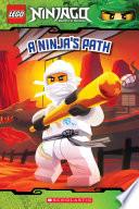 A Ninja S Path Lego Ninjago Reader