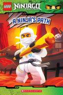 A Ninja's Path (LEGO Ninjago: Reader) Book
