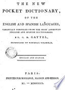 The New Pocket Dicionary of the English and Spanish Languages