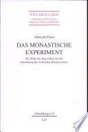 Das monastische Experiment