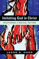 Imitating God in Christ
