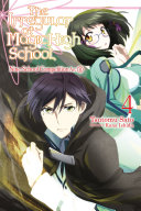The Irregular at Magic High School  Vol  4  light novel