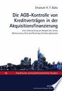Die AGB-Kontrolle von Kreditverträgen in der Akquisitionsfinanzierung