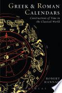 Greek and Roman Calendars