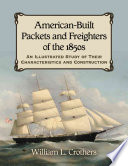 American Built Packets and Freighters of the 1850s