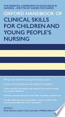 Oxford Handbook of Clinical Skills for Children s and Young People s Nursing