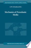 Mechanics Of Poroelastic Media book