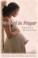 Birthed in Prayer