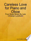 Careless Love for Piano and Oboe   Pure Sheet Music By Lars Christian Lundholm