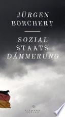 Sozialstaats-Dämmerung