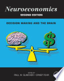 Neuroeconomics : and the brain has become the...