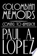 Colombian Memoirs