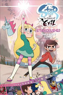 Disney Star vs the Forces of Evil  Starcrushed Cinestory Comic