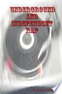 Underground and Independent Rap