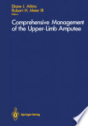 Comprehensive Management of the Upper Limb Amputee